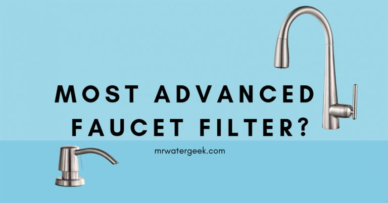 Do NOT Buy The Most Advanced Faucet Water Filter Until You Read This!