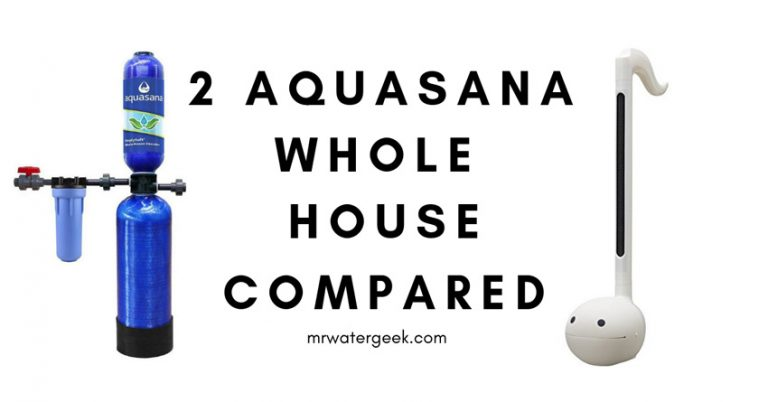 Do NOT Buy? Aquasana Whole House Water Filter Models (COMPARED)