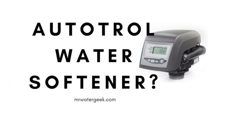 Do *NOT* Buy An Autotrol Water Softener Until You Read This