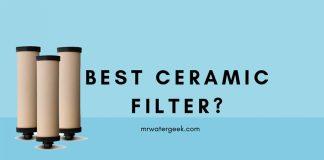 Best Ceramic Water Filter