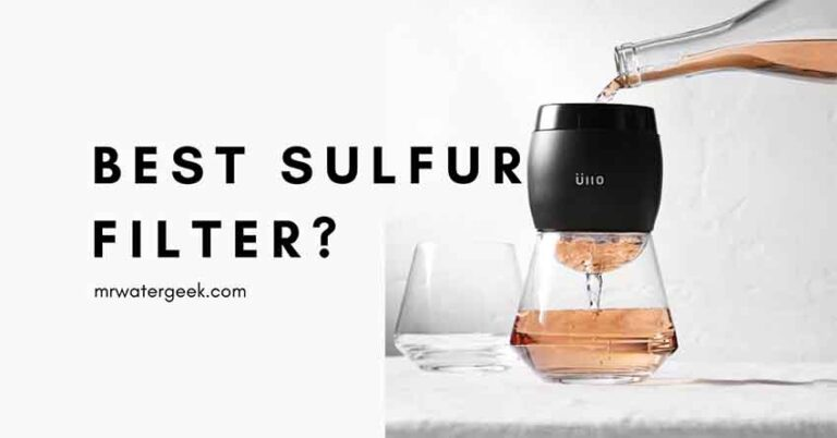 Do NOT Buy Before Reading About The Best Sulfur Filter