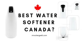 Water Softener Canada Reviews: Best and WORST Things Canadians Must Know