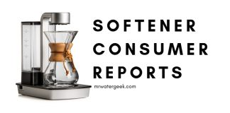 Best Water Softener Consumer Reports and PROBLEMS You Must Know