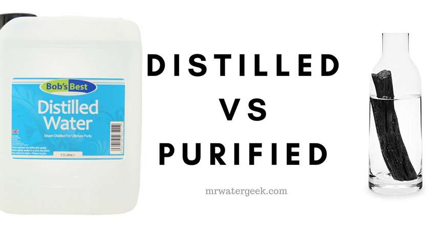 Distilled Water Vs Purified Water Here Is What The