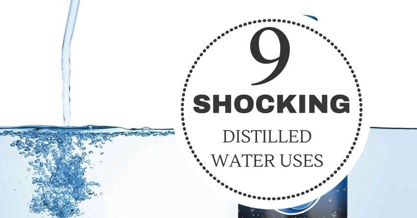9 Surprising Distilled Water Uses Number 6 Will Shock You