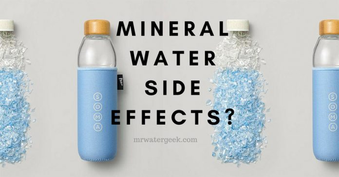 Does Drinking Mineral Water Have SIDE EFFECTS?