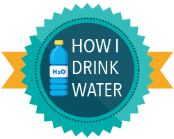 How I Drink Water Badge