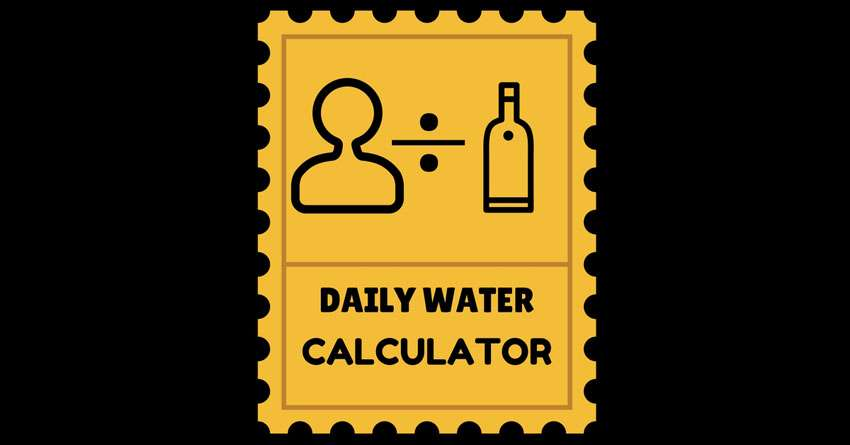 How Much Water Should I Drink A Day Calculator