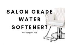 Salon Grade Water Softener