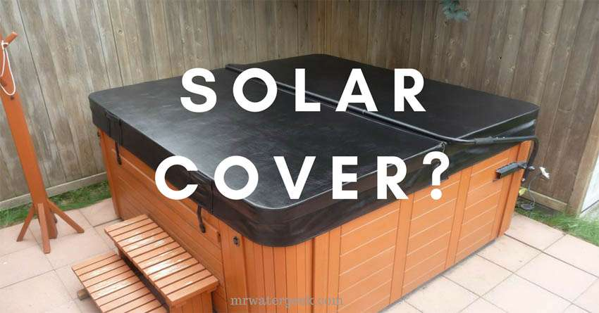 Floating Spa Cover Amp Solar Hot Tub Cover Reviews Bad Amp Good