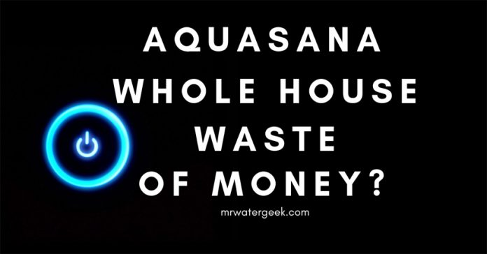 Aquasana Water Filter Review: A Total WASTE Of Money?
