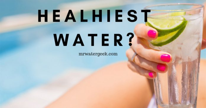 Water For Health: Is This Water Type The MOST Healthy?