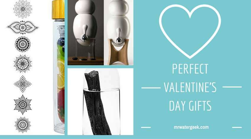 Valentine's Day Gifts: How To Woo With Water (FAIL PROOF!)
