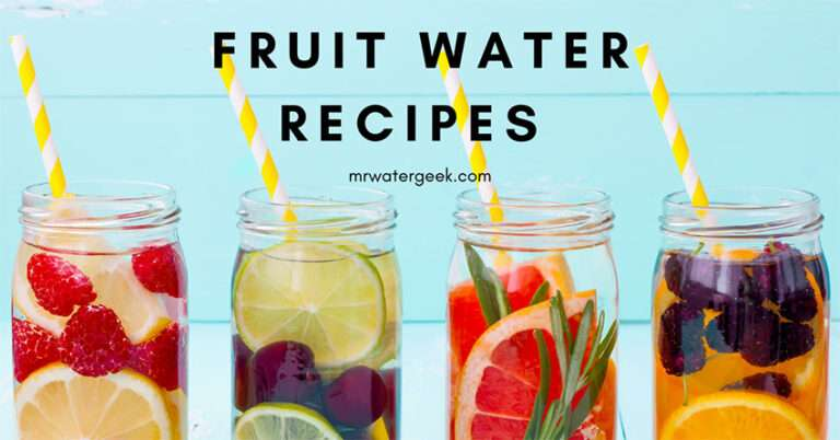 Refreshing Water Fruit Infused Recipes and Natural Flavored Water