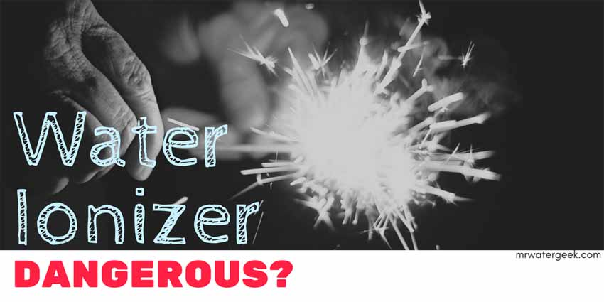 Why Is The Alkaline Water Ionizer so DANGEROUS?