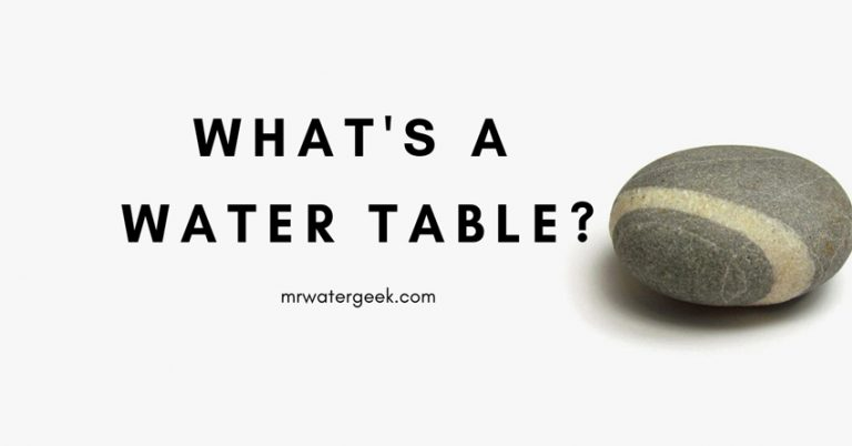 What Is A Water Table? (In SIMPLE and Plain English)