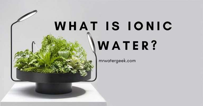 So, What is Ionic Water And How Exactly Do You Get It?