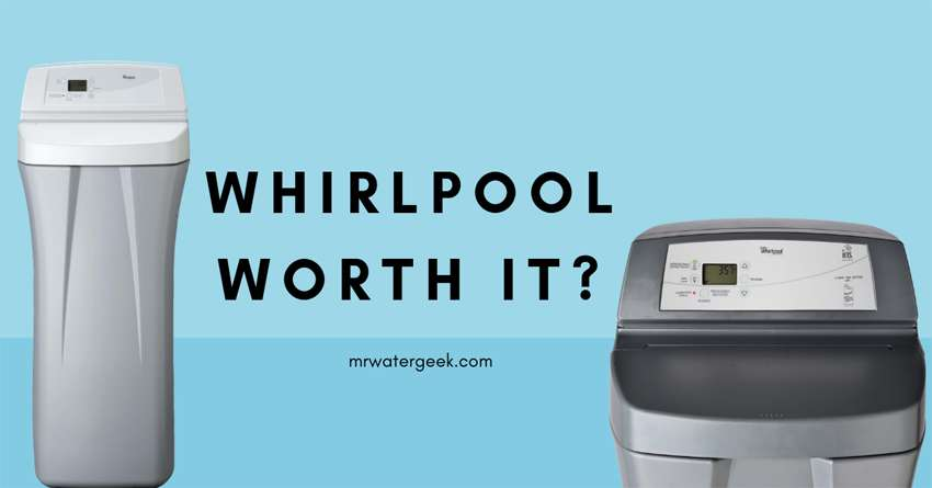 Is Whirlpool Water Softener Worth The Money Must Read